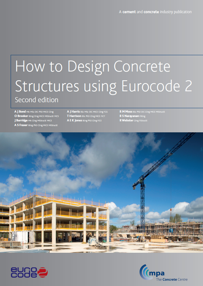How to Design Concrete Structures to Eurocode 2 - The Compendium (Second edition)
